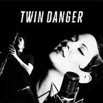 twin-danger