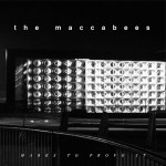 The-Maccabees-–-Marks-to-Prove-It-001